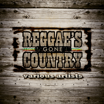 Reggae Gone Country Album Pic